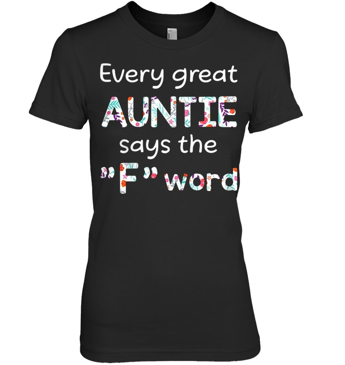 Every Great Auntie Says The F Word ladies